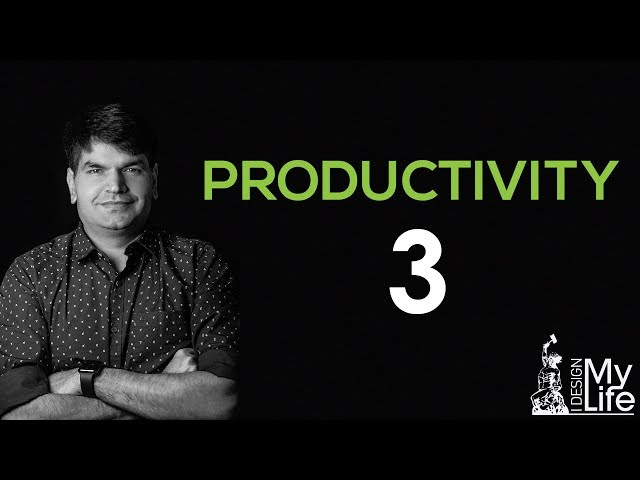 INCREASE PRODUCTIVITY - 3 - TIME MANAGEMENT