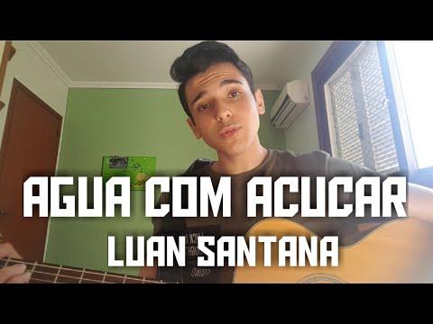 Luan Santana - Água com açúcar - Versão Acústica GuiasDVD DVDluansantana
