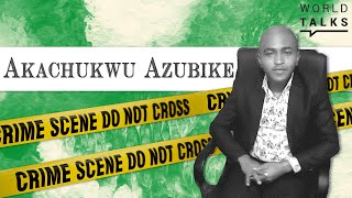 World-Talks # Akachukwu Azubike