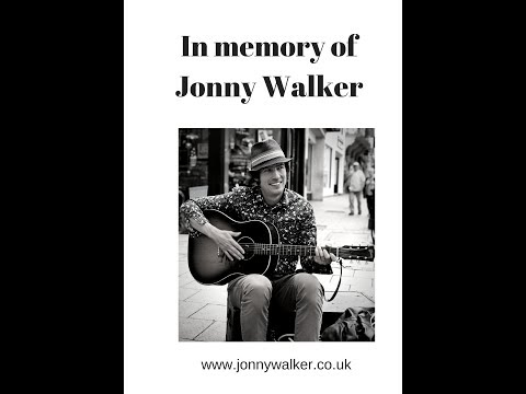 Jonny Walker Busker and Activist - In memory of him