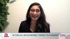 Is the U.S. a Economic Threat to Canada?