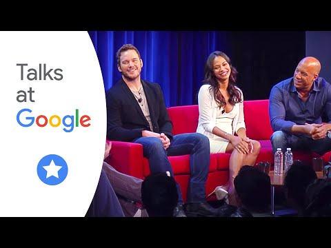 "Chris Pratt, Zoe Saldana, & Vin Diesel: ""Guardians of the Galaxy"" | Talks at Google"