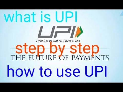 What is unified payment interface | how to use UPI