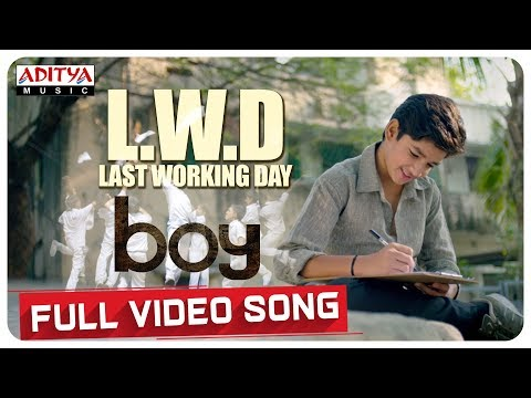 L.W.D (Last Working Day) Full Video Song | Boy Movie Songs | Lakshya Sinha, Sahiti | Amar Viswaraj