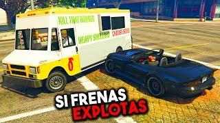 SI FRENAS EXPLOTAS! PUM PUM!! - GTA V ONLINE - GTA 5 ONLINE