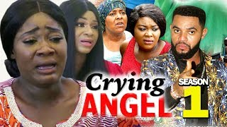 CRYING ANGEL SEASON 1 - New Movie Best Of Mercy Johnson 2019 Nollywoodpicturestv