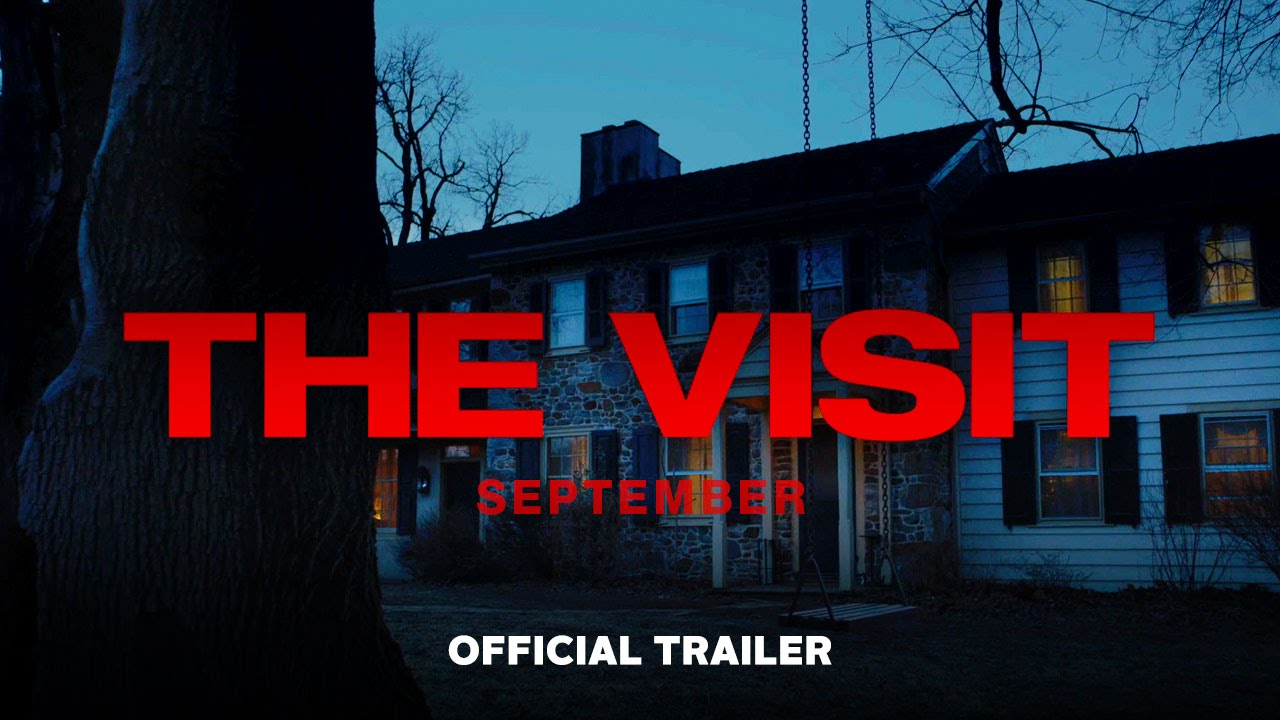 60e2c9671 The Visit - Official Trailer (HD) - YouTube
