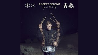 Robert DeLong - Don