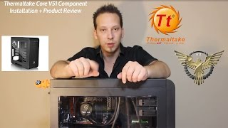 Thermaltake Core V51 Mid Tower Computer Case Review