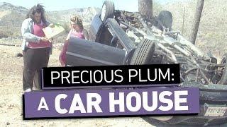 Precious Plum: A Car House (Ep. 13)