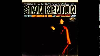 Stan Kenton - Adventures in Time (Complete album, 1962)
