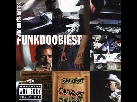Funkdoobiest - The Troubleshooters [Álbum Completo]