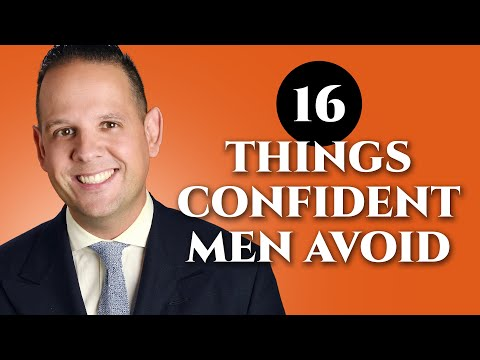 16-things-confident-men-never-do---confidence-boosters-for-gentlemen