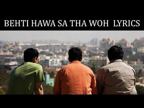 Behti Hawa Sa Tha Woh Lyrics | 3 Idiots | Shaan, Shantanu Moitra | Amir Khan, Kareena Kapoor