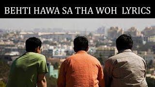 Gambar cover Behti Hawa Sa Tha Woh Lyrics | 3 Idiots | Shaan, Shantanu Moitra | Amir Khan, Kareena Kapoor