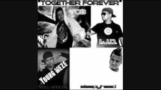 Together Forever Dizangel Feat Sleepyhead I.J.D and Yung Meze (Prod. J-Rum)