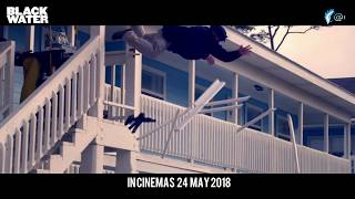 Black Water Malaysia Official Trailer || In Cinemas 24-5-2018