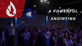 A Powerful Anointing of the Holy Spirit