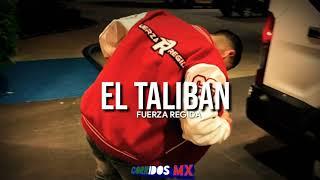 El Talibán - Fuerza Regida | Corridos 2019