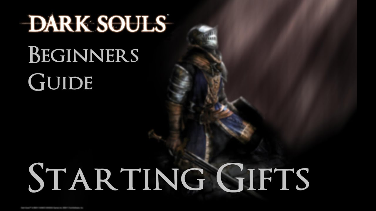 Dark souls beginners guide starting gifts youtube dark souls beginners guide starting gifts aloadofball Choice Image