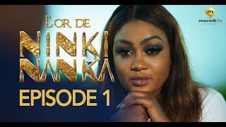Série - L'or de Ninki Nanka - Episode 1
