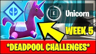 ALL DEADPOOL CHALLENGES WEEK 5 - FIND DEADPOOL'S STUFFED UNICORN LOCATION (Fortnite)