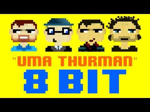 Uma Thurman (8 Bit Remix Cover Version) [Tribute to Fall Out Boy] - 8 Bit Universe