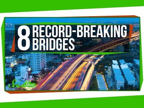 8 Incredible Record-Breaking Bridges