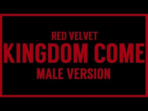 [MALE VERSION] Red Velvet - Kingdom Come