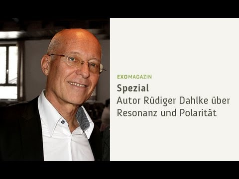 Rüdiger Dahlke erklärt die Fallstricke von Resonanz und Polarität | ExoMagazin