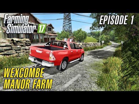 Let's Play Farming Simulator 2017 | Wexcombe Manor Farm 17 | Episode 1