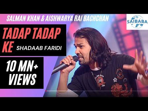 Tadap Tadap Ke | Salman Khan | Aishwarya Rai | Shadaab Faridi | JUNOON | Saibaba Studios