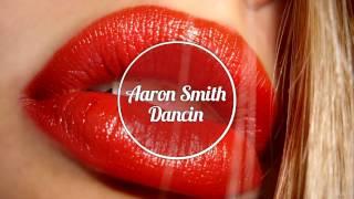 Aaron Smith Dancin Feat Luvli