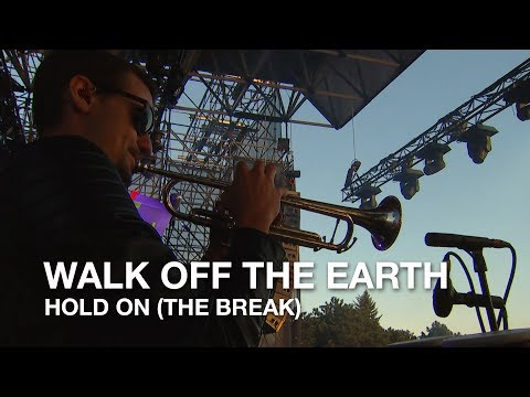 Walk Off The Earth | Hold On (The Break) | CBC Music Festival