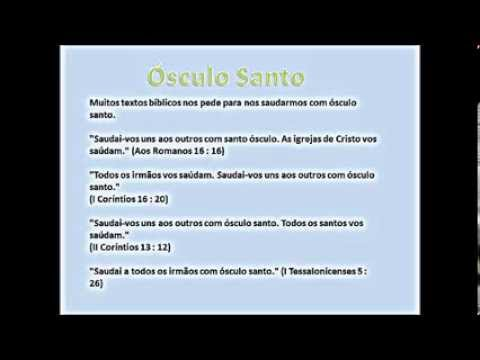 975d5152e0f07 Ósculo Santo - YouTube