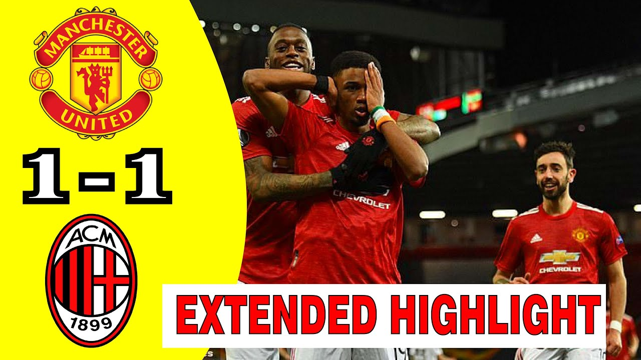 Download MANCHESTER UNITED VS AC MILAN EXTENDED HIGHLIGHT & ALL GOALS   MAN UNITED 1-1 AC MILAN
