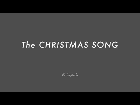 The CHRISTMAS SONG - Jazz Backing Track Play Along