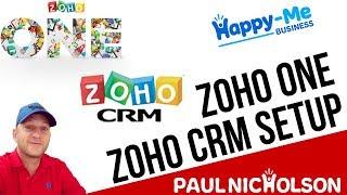 Zoho ONE Training  - Zoho CRM Setup Introduction Overview