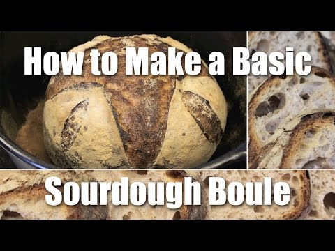 How To Make A Basic Loaf Of Sourdough Bread - Recipe