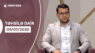Təhsilə Dair   09.07.2020