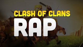 Clash of Clans Rap (Clash of Clans Video Game) W/RymingRemedy