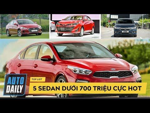 Top 5 ô tô DƯỚI 700 TRIỆU không thể bỏ qua |AUTODAILY.VN|