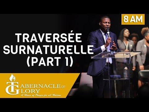 Pasteur Gregory Toussaint | Traversée Surnaturelle Part 1 | Tabernacle de Gloire | 8 am