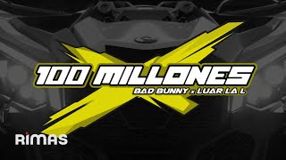 BAD BUNNY, LUAR LA L - 100 MILLONES [Visualizer]
