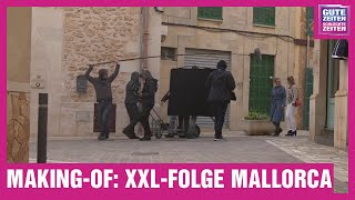 GZSZ Making-of   Mallorca - Die XXL-Folge in Spielfilmlänge
