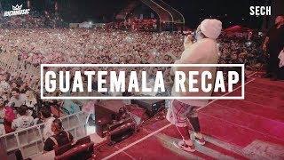 Sech - Guatemala (Recap)