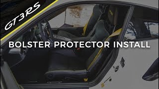 GT3 RS Bolster Protector Install from Exclusive Option