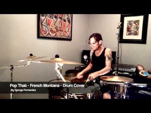Pop That - French Montana ft. Drake, Rick Ross & Lil Wayne - Drum Cover