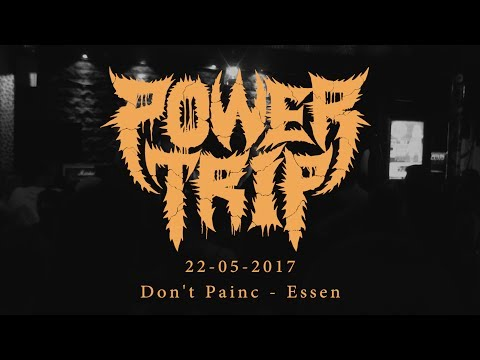 POWER TRIP (Full Set) - 22/05/2017