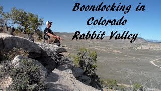 Boondocking in Colorado Rabbit Valley BLM